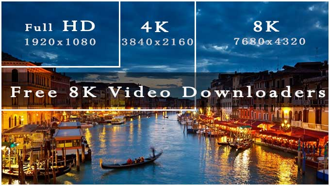 8k video downloaders