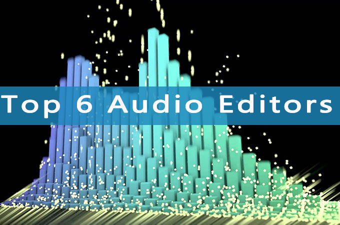 Top 6 audio editors