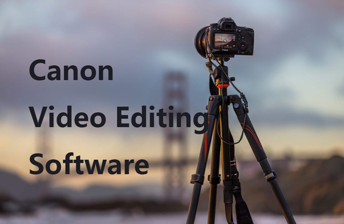 best canon video editing software